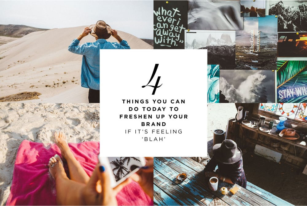 4 Things You Can Do TODAY To Freshen Up Your Brand If It's Feeling 'Blah' | freshbysian.com