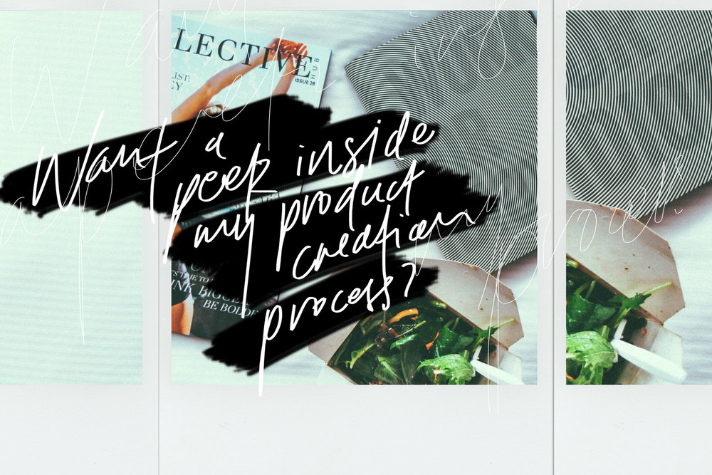 Want a peek inside my product creation process? | freshbysian.com
