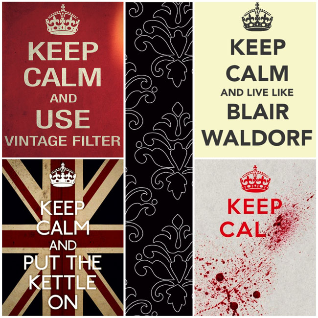 Keep Calm Montage