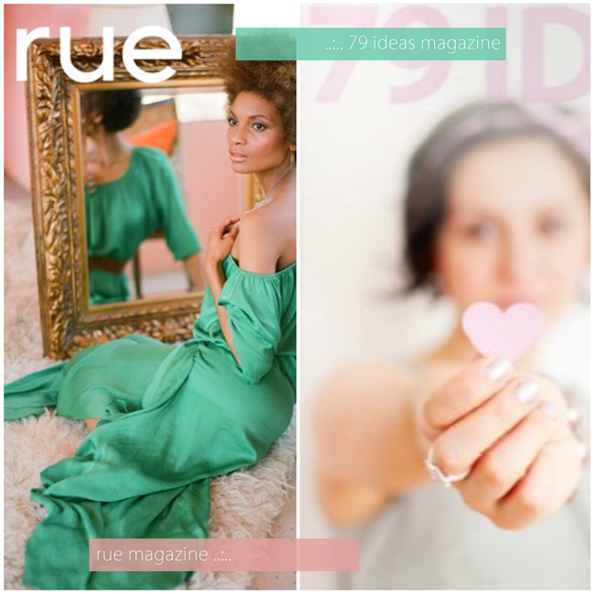 Rue Magazine, 79 Ideas