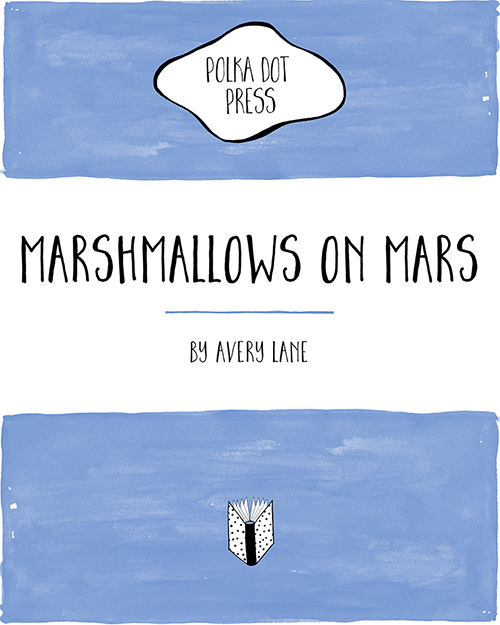 polka dot press_marshmallows on mars_vsmall 72dpi.jpg