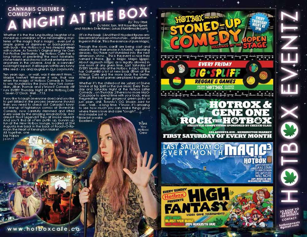 View the write-up of my weekly comedy show at Hot Box Cafe in  Spliff Magazine v12 .