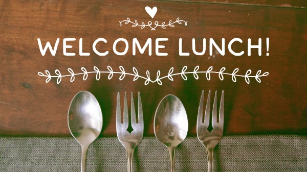 Welcome Lunch — Freedom Church