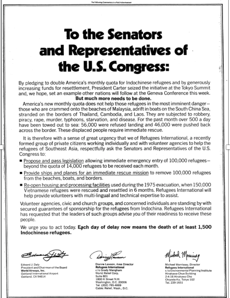 On July 19, 1979, Refugees International published a full-page ad in the  Washington Post,  calling on U.S. senators and representatives to increase support for Indochinese refugees.