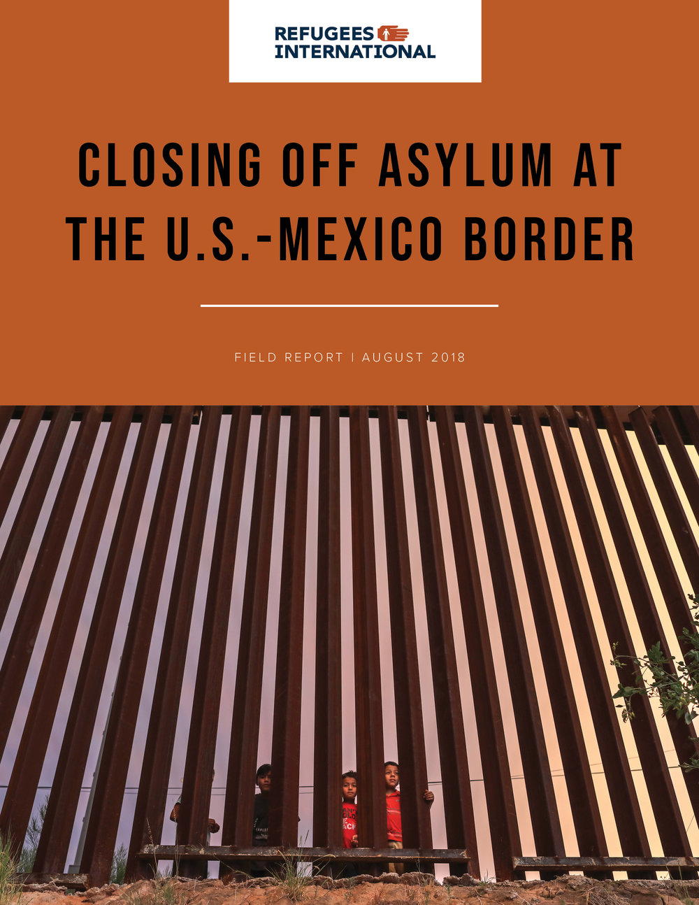 U.S.-Mexico Border Report - August 2018 - cover.jpg