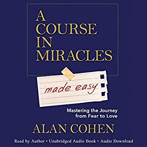 "A Course In Miracles ""MADE EASY"""