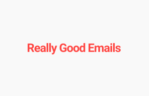 really-good-emails.png