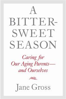 """""""A Bitter-Sweet Season"""" by Jane Gross"""