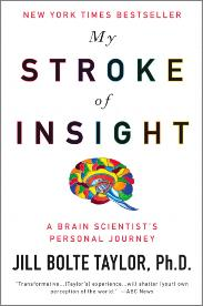 """What happens after OT (or when the patient leaves the hospital)? Jill Taylor, Ph.D elaborates on this in her book """"My Stroke of Insight: A Brain Scientist's Personal Journey."""""""