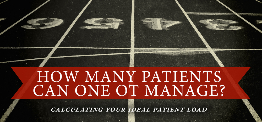 How many patients can one OT manage?