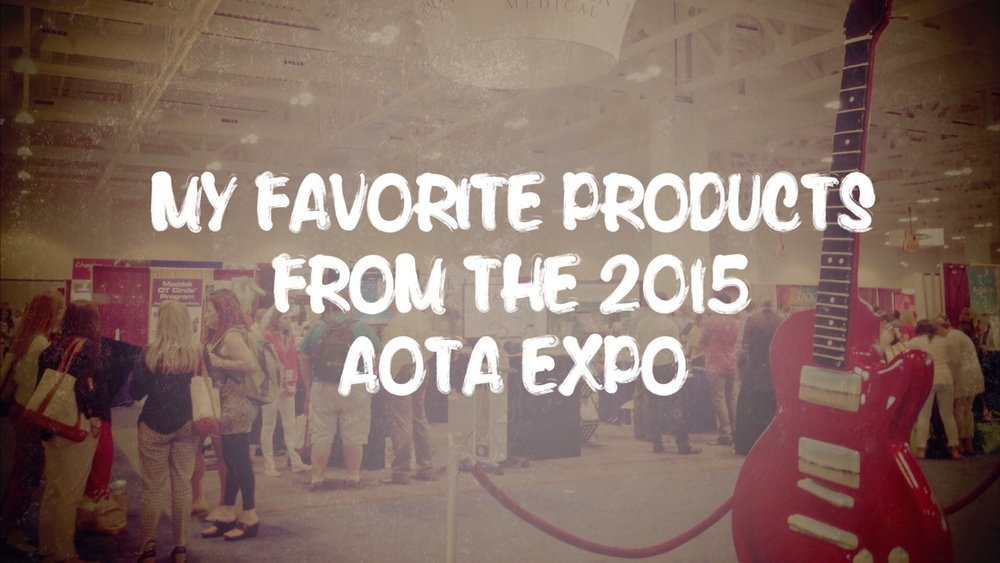 Products from the 2015 AOTA expo