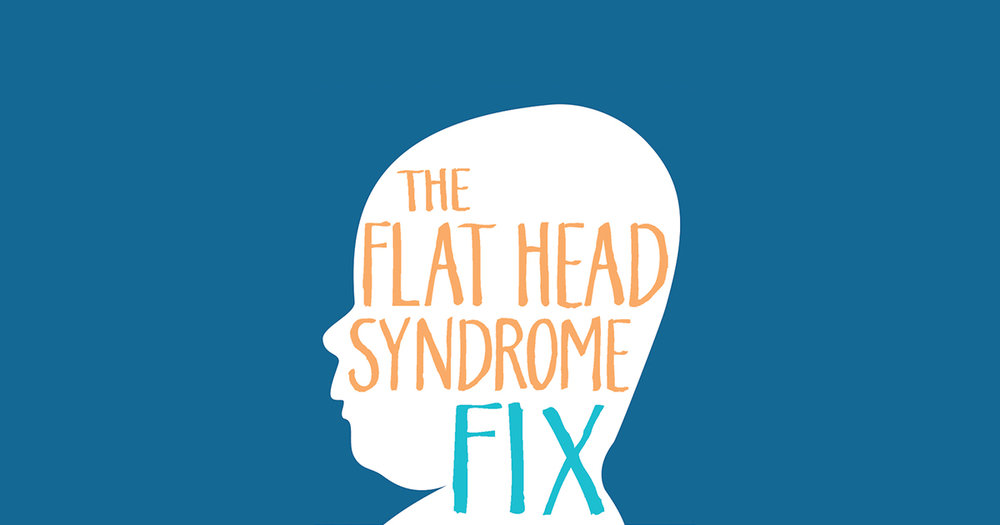 Flat Head Syndrome Fix Ebook by Rachel Coley, Occupational Therapist