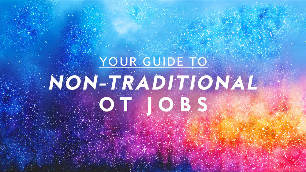If you've been thinking about exploring non-traditional occupational therapy jobs, this post is for you. In it, we guide you through the initial stages of self assessment and exploring specific non-clinical career paths.
