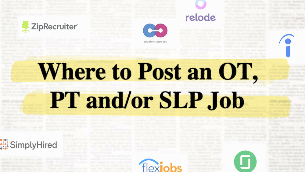 If you're looking to hire a rehab therapist, but feel uncertain about where to start, this article is your complete guide on where to post OT/PT and SLP jobs.