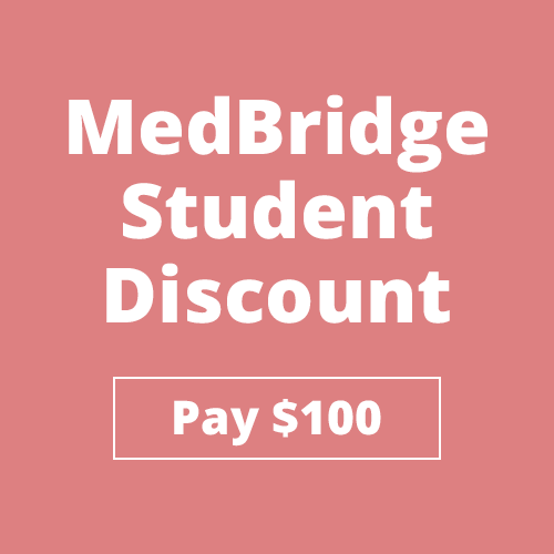 Get a student discount on MedBridge and only pay $100!