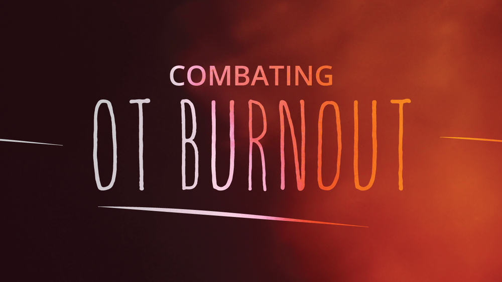 In this OT burnout article we'll start with what, exactly, burnout is, and then quickly get into strategies to help you prevent and fight burnout in the occupational therapy profession.