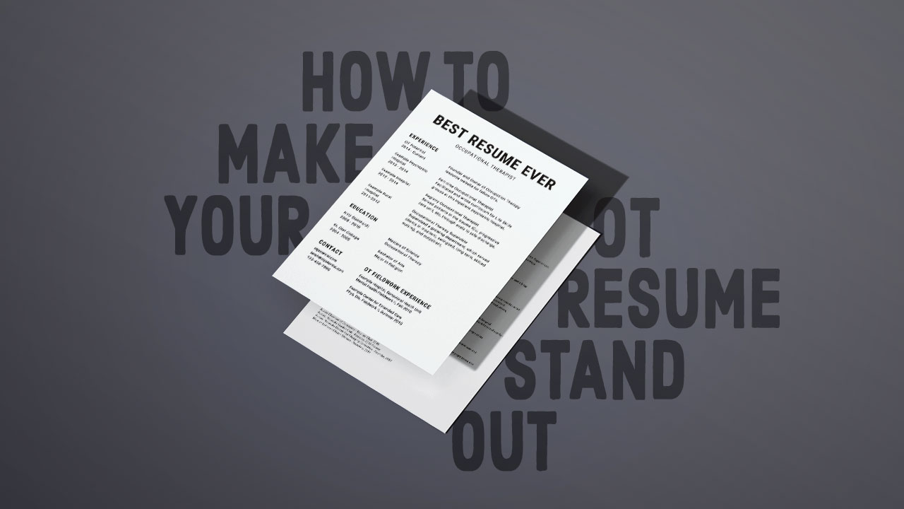 hot to make a resume%0A how to make your occupational therapy resume stand out