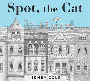 http://books.simonandschuster.com/Spot-the-Cat/Henry-Cole/9781481442251