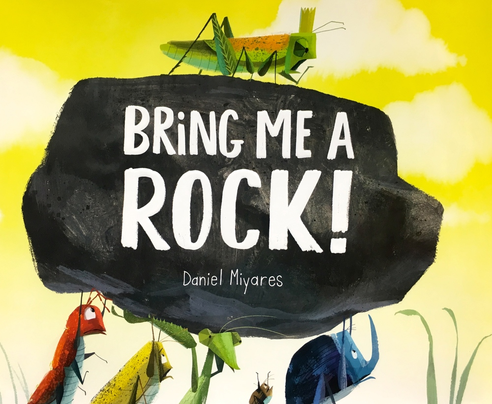 http://www.simonandschuster.com/books/Bring-Me-a-Rock!/Daniel-Miyares/9781481446020