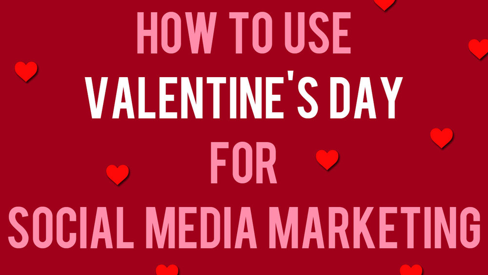 valentines-day-social-media-marketing.jpg