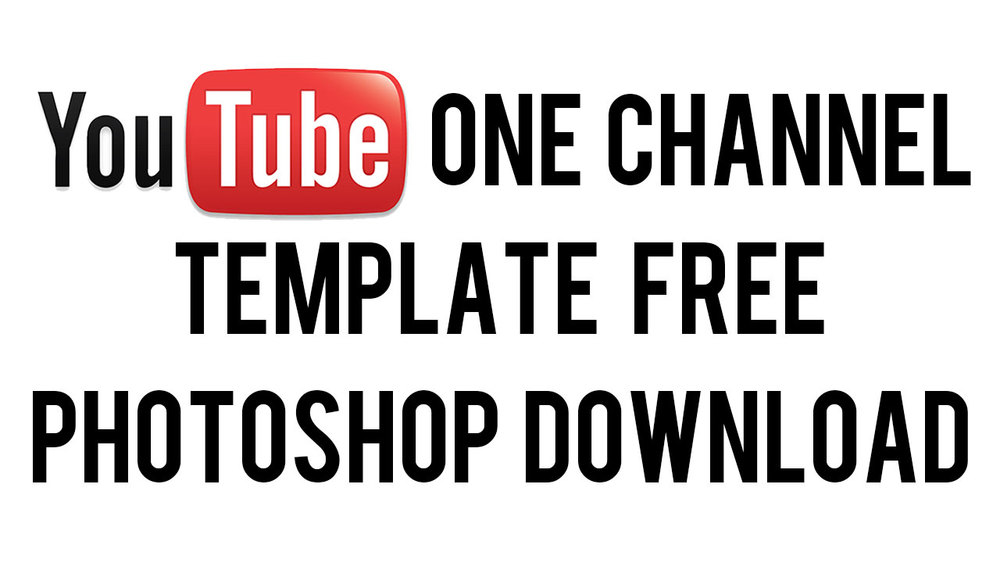 youtube-one-channel-template-photoshop-psd-download-2013.jpg