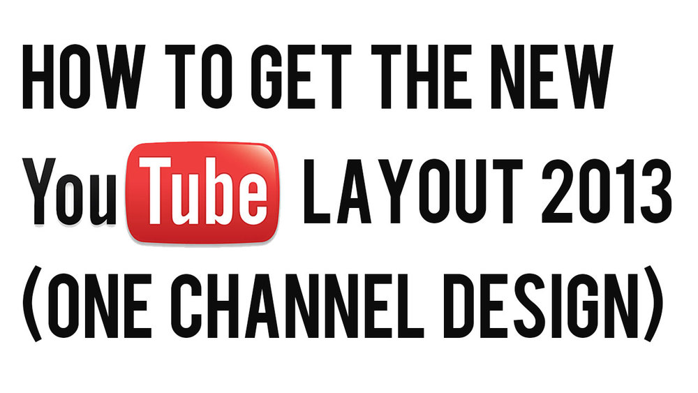 youtube-one-channel-design-how-to.jpg