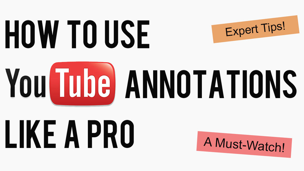 5 Ways to Use YouTube Annotations Like A Pro #youtube #socialmedia
