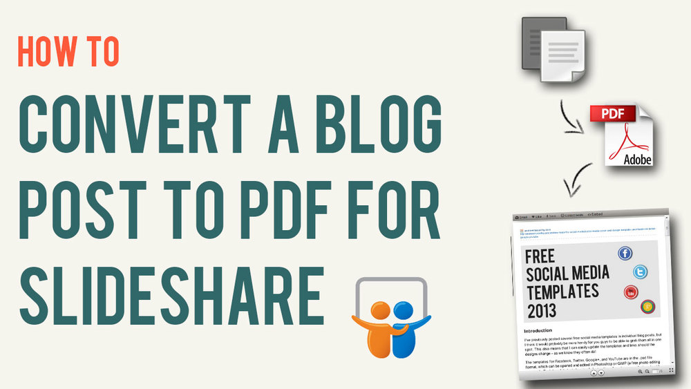 how-to-convert-blog-post-to-pdf-to-slideshare-presentation.jpg