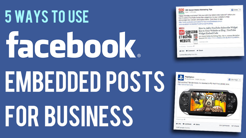 5-ways-to-use--facebook0embedded-posts-for-business-marketing.jpg