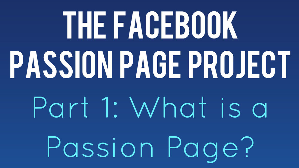 facebook-passion-page-project-part-1.jpg