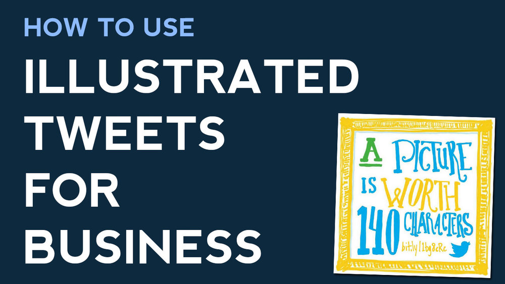 how-to-use-illustrated-tweets-for-business.jpg