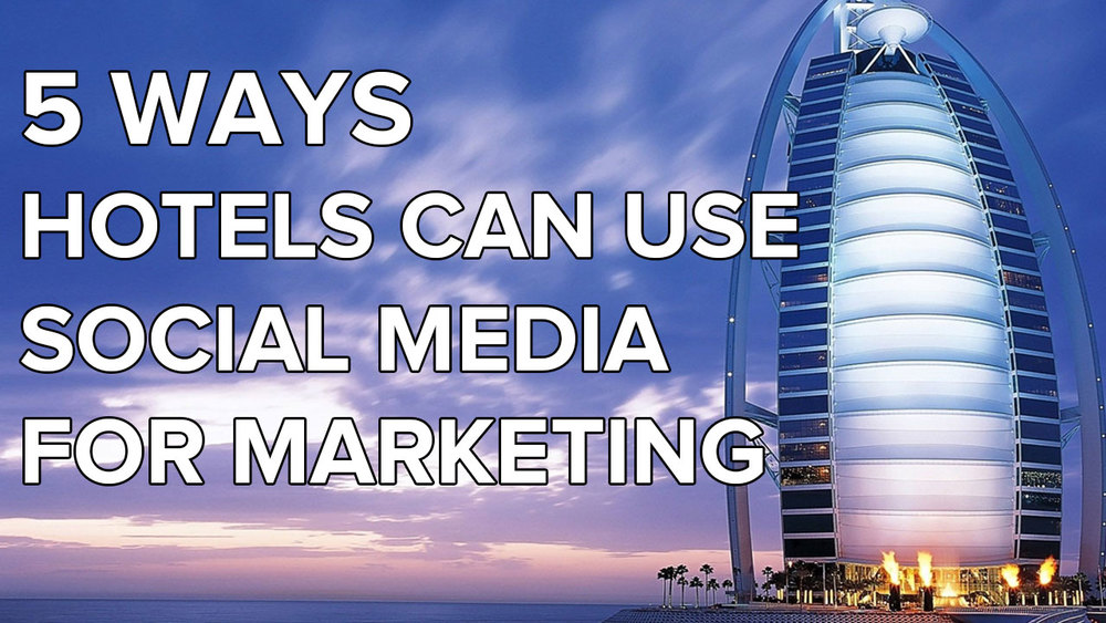 hotels-social-media-marketing-strategy-examples.jpg