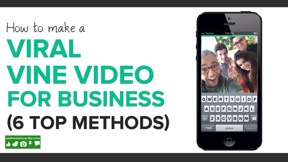 How to Make A Viral Vine Video For Business | 6 Ways to Make Viral Vine Marketing