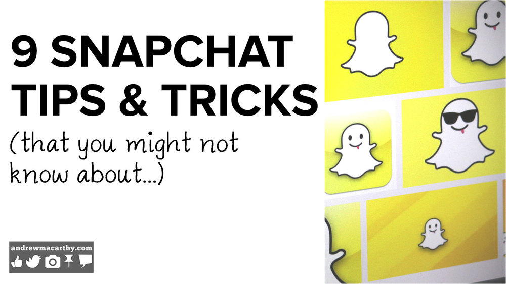 9 Snapchat Tips and Tricks You Might Not Know About 2014 | Snapchat Hidden Secrets