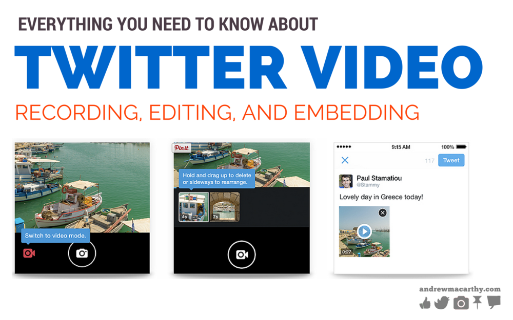 Everything You Need to Know About Twitter Video: Recording, Editing, and Embedding