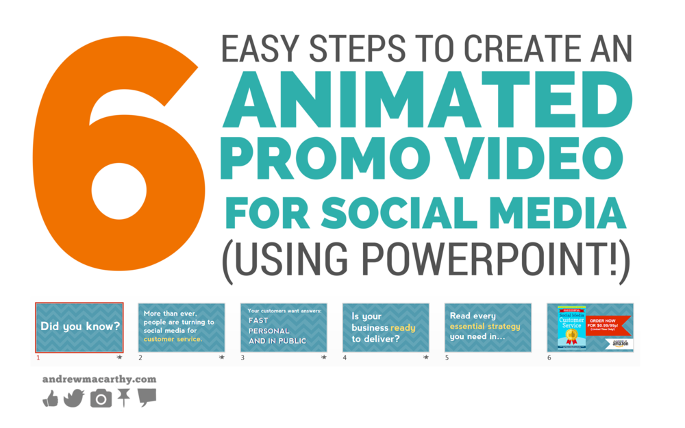6 Easy Steps to Create An Awesome Animated Promo Video For Social Media (Using PowerPoint!)