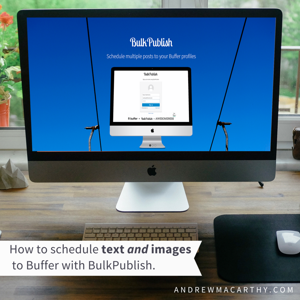 How to Bulk Upload And Schedule Posts to Buffer WITH IMAGES Using BulkPublish
