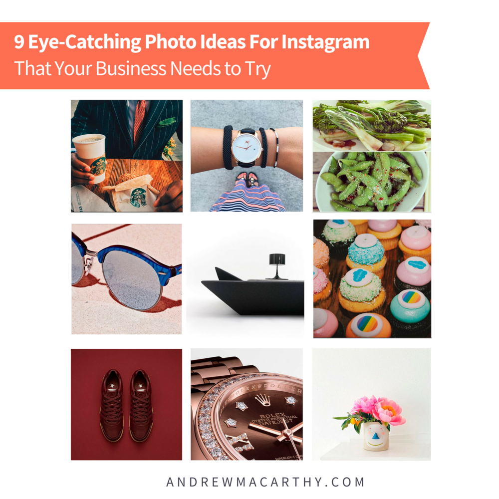 9 Eye-Catching Photo Ideas For Instagram That Your Business Needs to Try (With Real Examples)