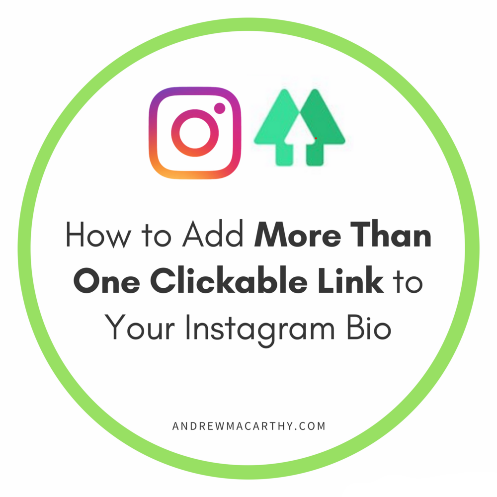 How to Add More Than One Clickable Link to Your Instagram Profile BIo
