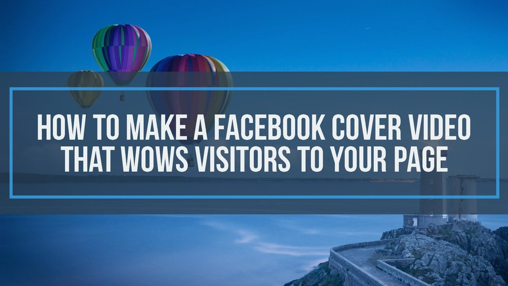 How to create a facebook video