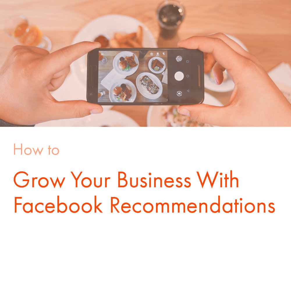 How to Grow Your Business With Facebook Recommendations (And How to Get More Reviews)