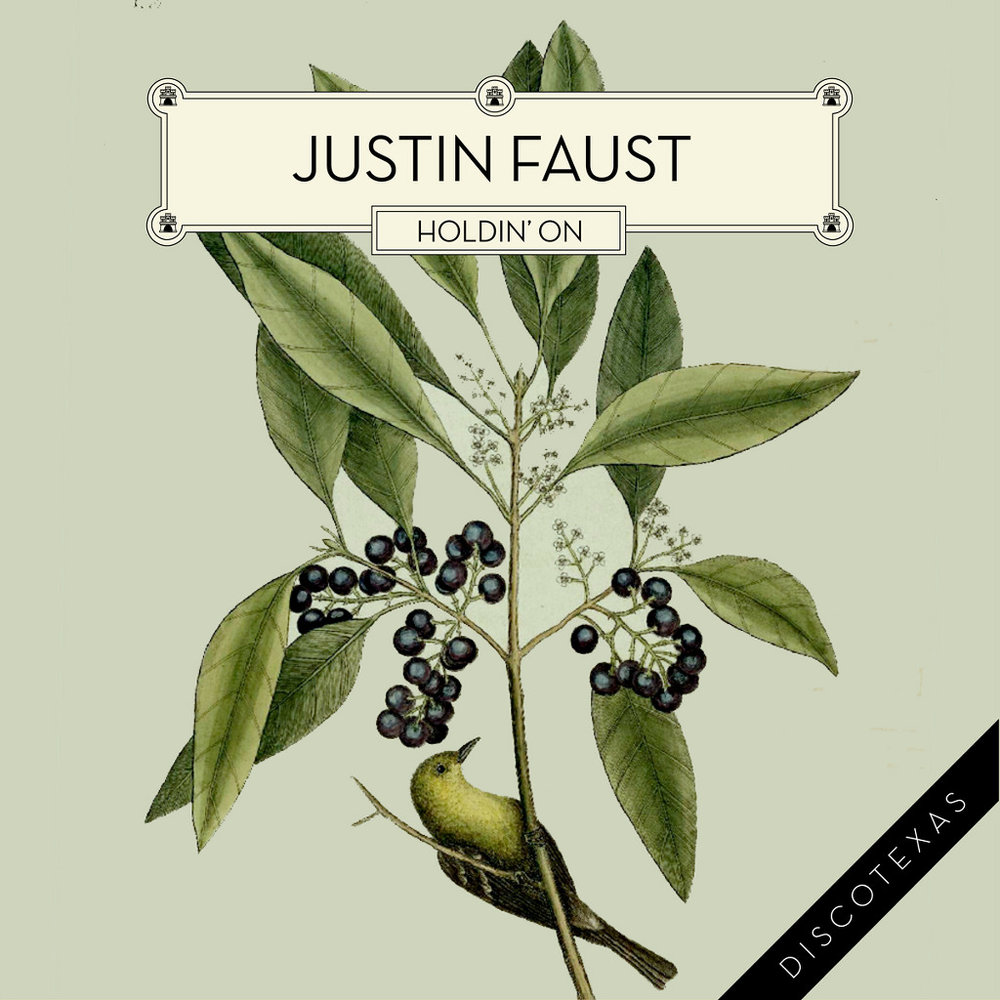 DT002: Justin Faust - Holdin' On