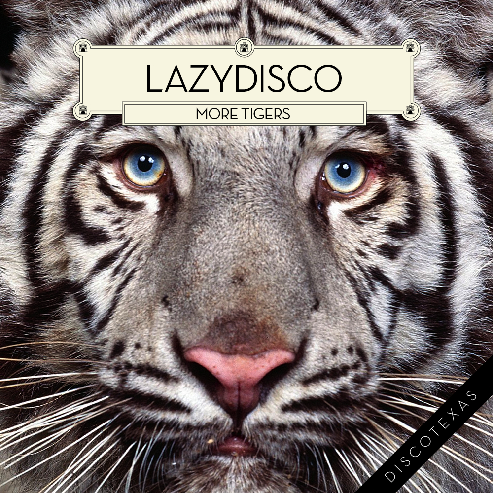 DT007: Lazydisco - More Tigers