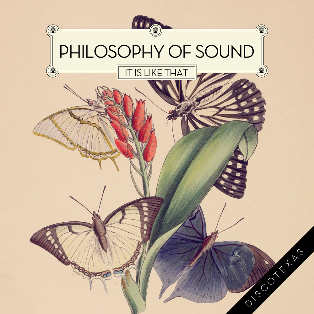 DT013: Philosophy Of Sound - It Is Like That
