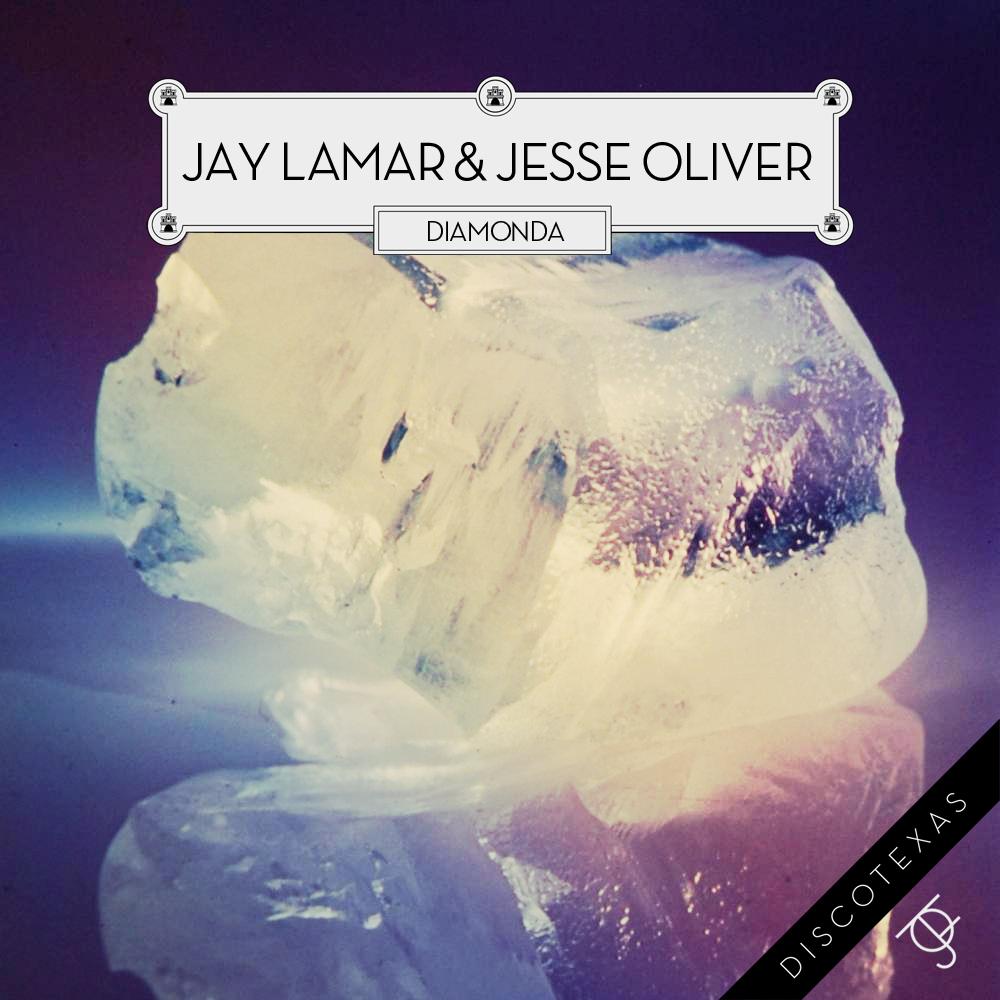 DT018: Jay Lamar & Jesse Oliver - Diamonda
