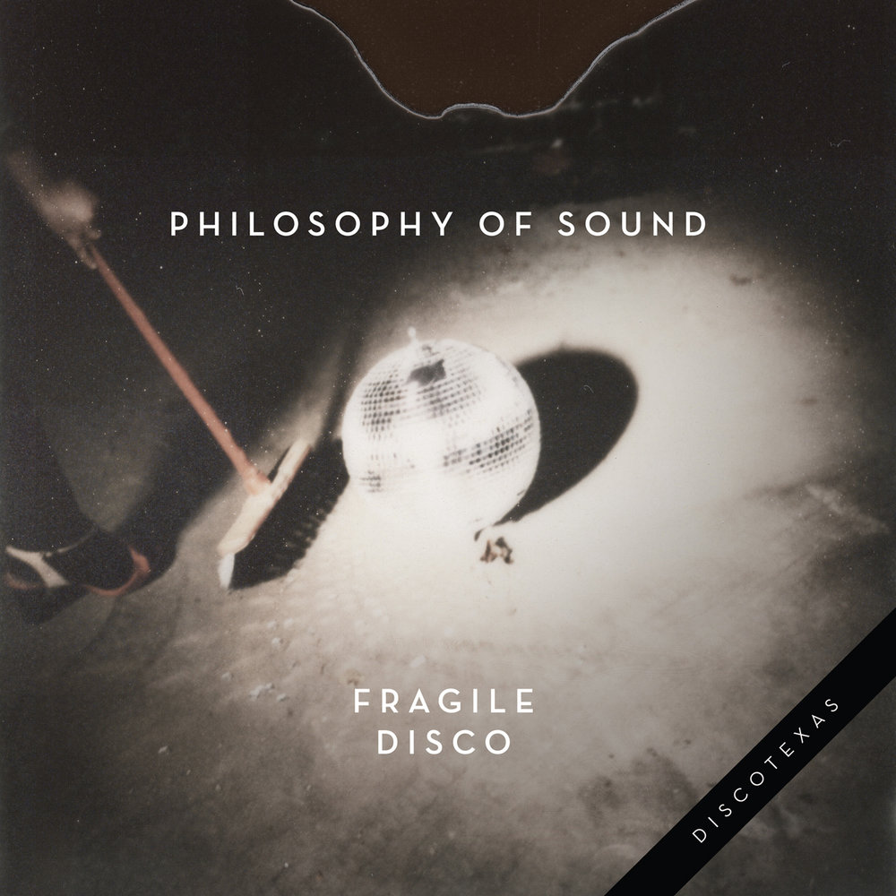 DT025: Philosophy Of Sound - Fragile Disco