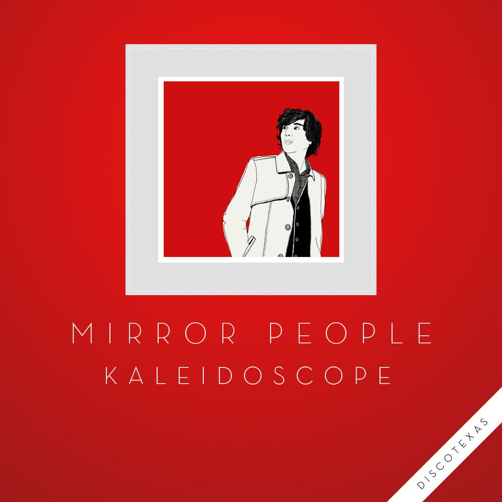 DT028: Mirror People - Kaleidoscope