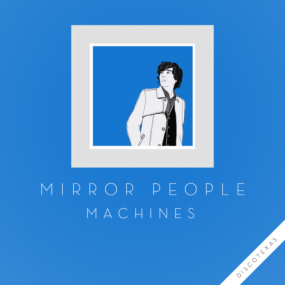 DT031: Mirror People - Machines