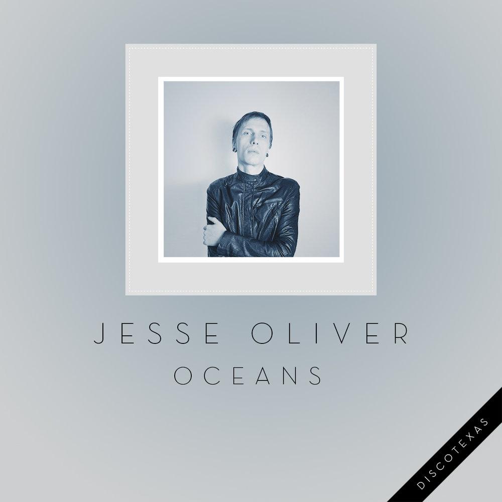 DT034: Jesse Oliver - Oceans