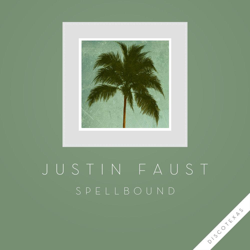 DT045: Justin Faust - Spellbound